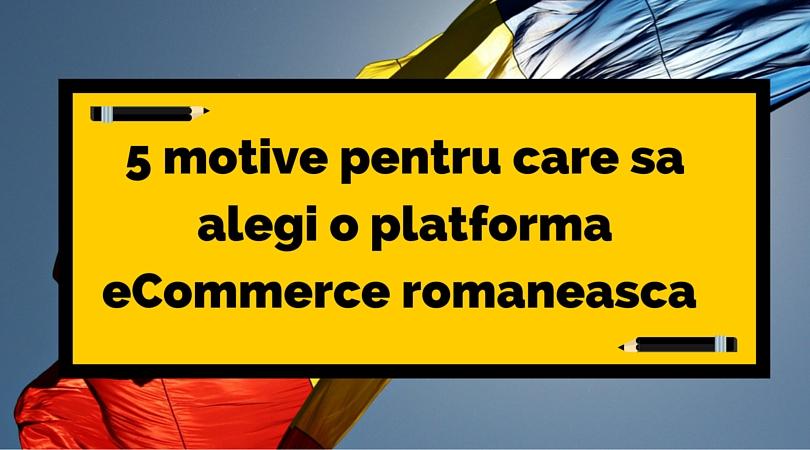 platforma ecommerce romaneasca