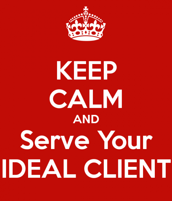 keep-calm-and-serve-your-ideal-client-2