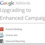 Despre Google Adwords Enhanced Campaigns. Mai putin de 1 saptamana pana la schimbare.