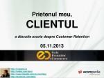 Prietenul meu, Clientul @Conferintele Nationale de Ecommerce 2013, editia a II-a