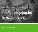Participă la Studiu eComJobs – Profilul angajatului român din eCommerce
