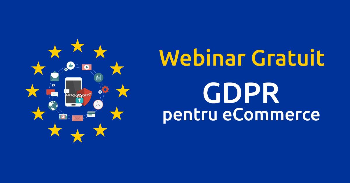 webinar gratuit GDPR pentru ecommerce