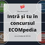 Intră și tu în concursul ECOMpedia