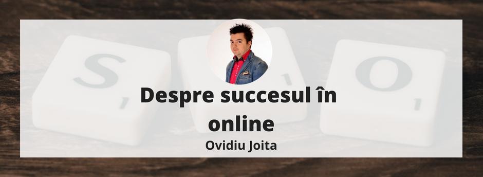 Ovidiu Joita (iAgency.ro), despre succesul online