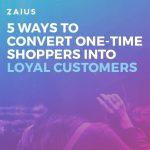 5 pasi pentru a transforma clientii ocazionali in clienti loiali