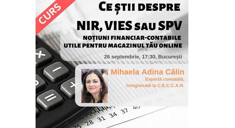 "Invata intensiv contabilitate la cursul ""Ce stii despre NIR, VIES sau SPV"""