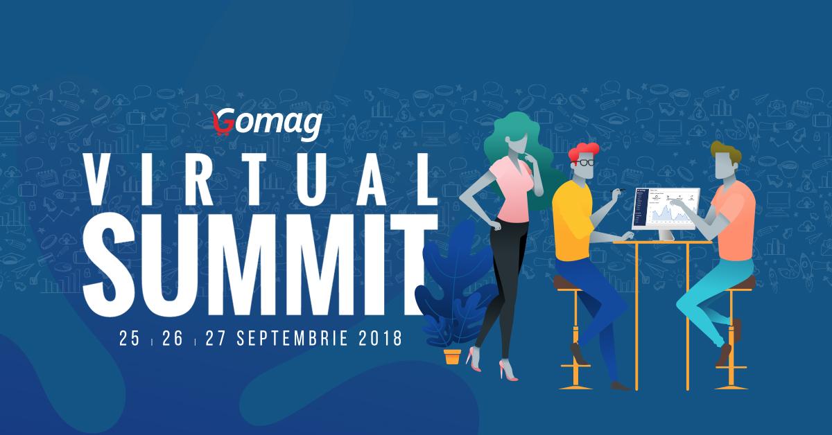 35+ lideri in eCommerce reuniti la Gomag Virtual Summit 2018