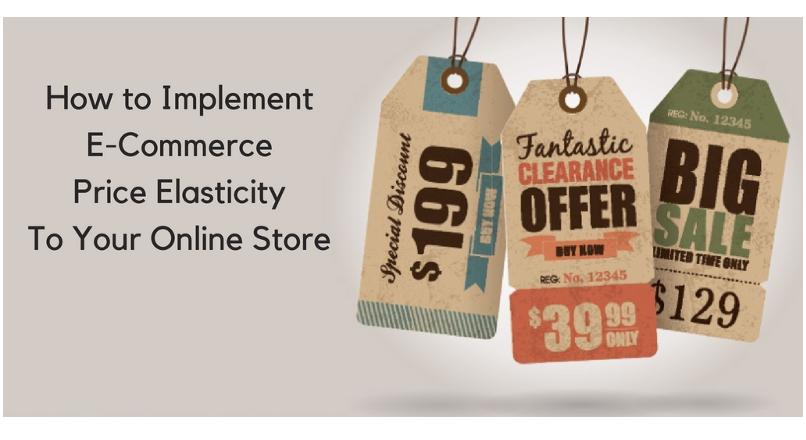 Cum implementezi elasticitatea preturilor in e-commerce