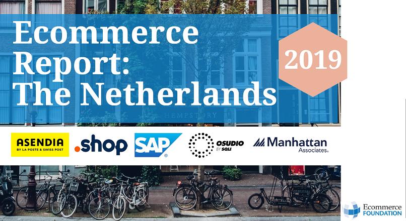 Olanda: starea e-commerce-ului, in 2018 (raport)