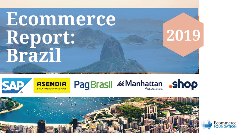 Brazilia: starea e-commerce-ului, in 2018 (raport)