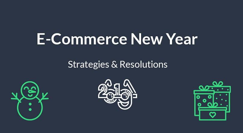 Strategii si rezolutii e-commerce pentru Anul Nou