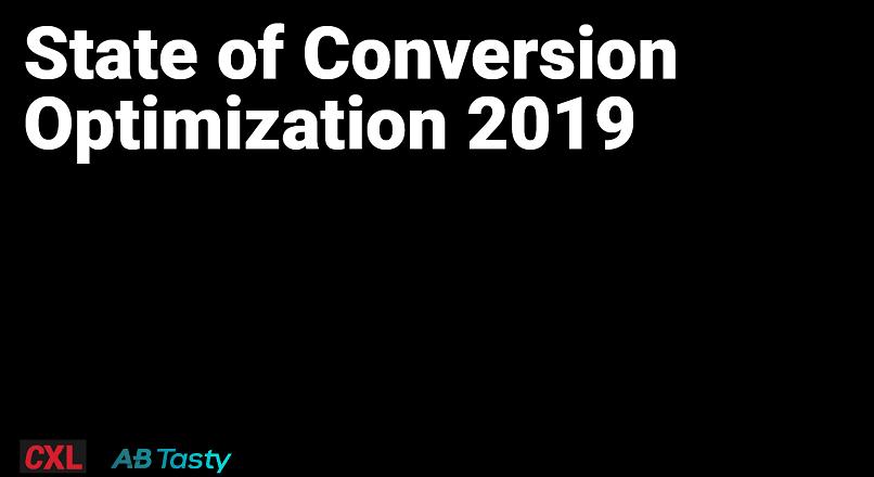 7 idei-cheie despre optimizarea ratei de conversie, in 2019 (raport)