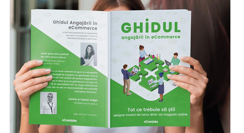 "eComJobs.ro a lansat volumul ""Ghidul angajarii in eCommerce"""