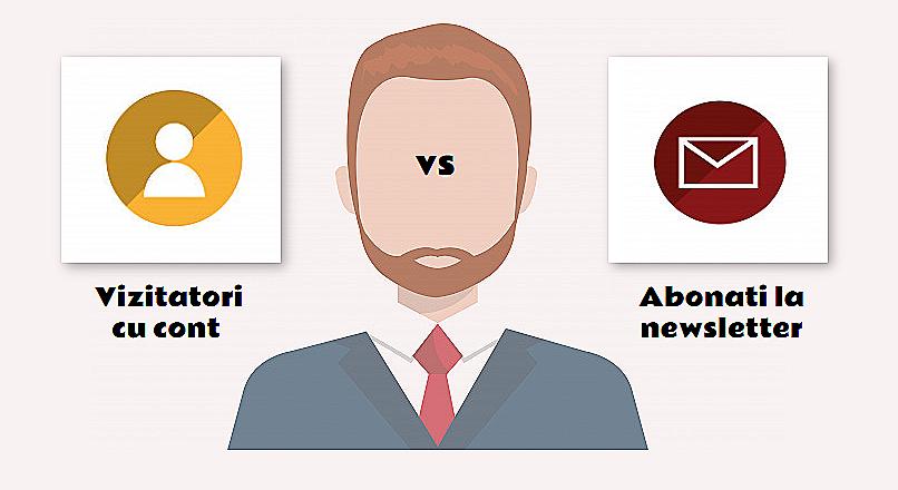 Cine este mai valoros: un abonat la newsletter sau un vizitator cu cont?
