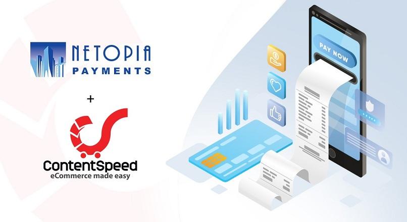 NETOPIA Payments si ContentSpeed, campanie de digitalizare rapida, pentru comercianti