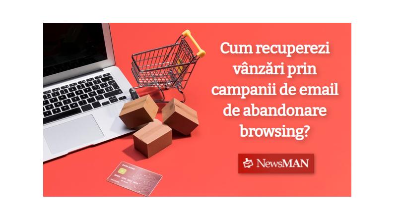 Cum recuperezi vanzari prin campanii de email de abandonare browsing?