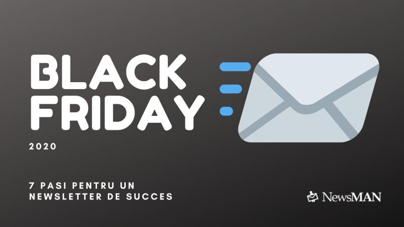 7 pasi pentru un newsletter de Black Friday de succes