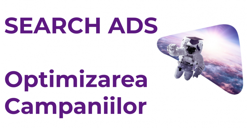 Search ads: optimizarea campaniilor