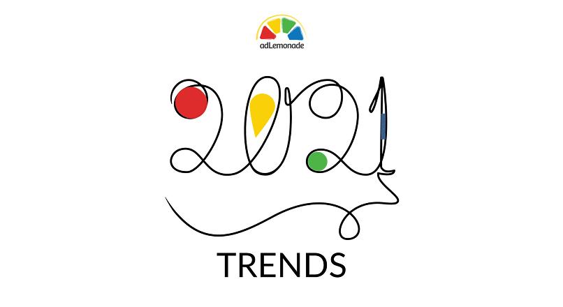 Cele mai importante 10 tendinte din marketingul digital, in 2021