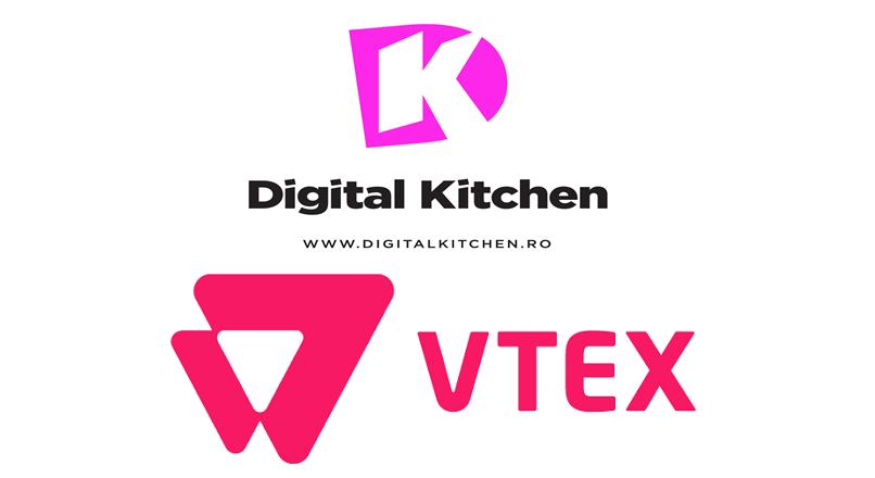 Digital Kitchen (primul furnizor de servicii e-commerce 360 din Romania) intra in parteneriat cu VTEX