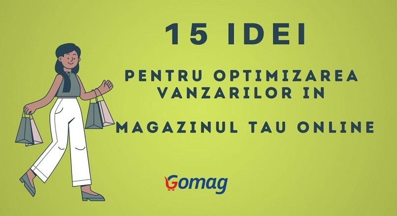 15 idei pentru optimizarea vanzarilor in magazinul tau online