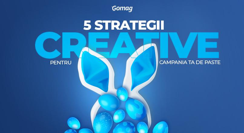 5 strategii creative pentru campania ta de marketing online de Paste
