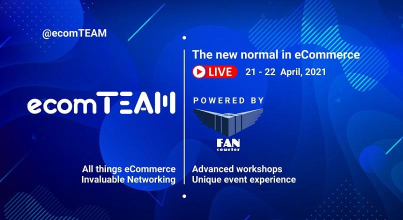 Specialistii e-commerce-ului romanesc urca pe scena ecomTEAM (21-22 aprilie)