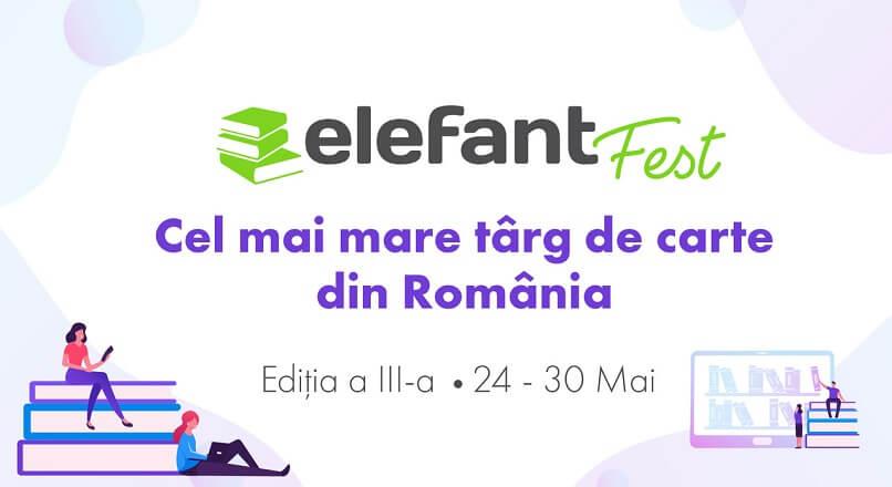 Incepe a treia editie a targului de carte online elefantFest (24-30 mai 2021)