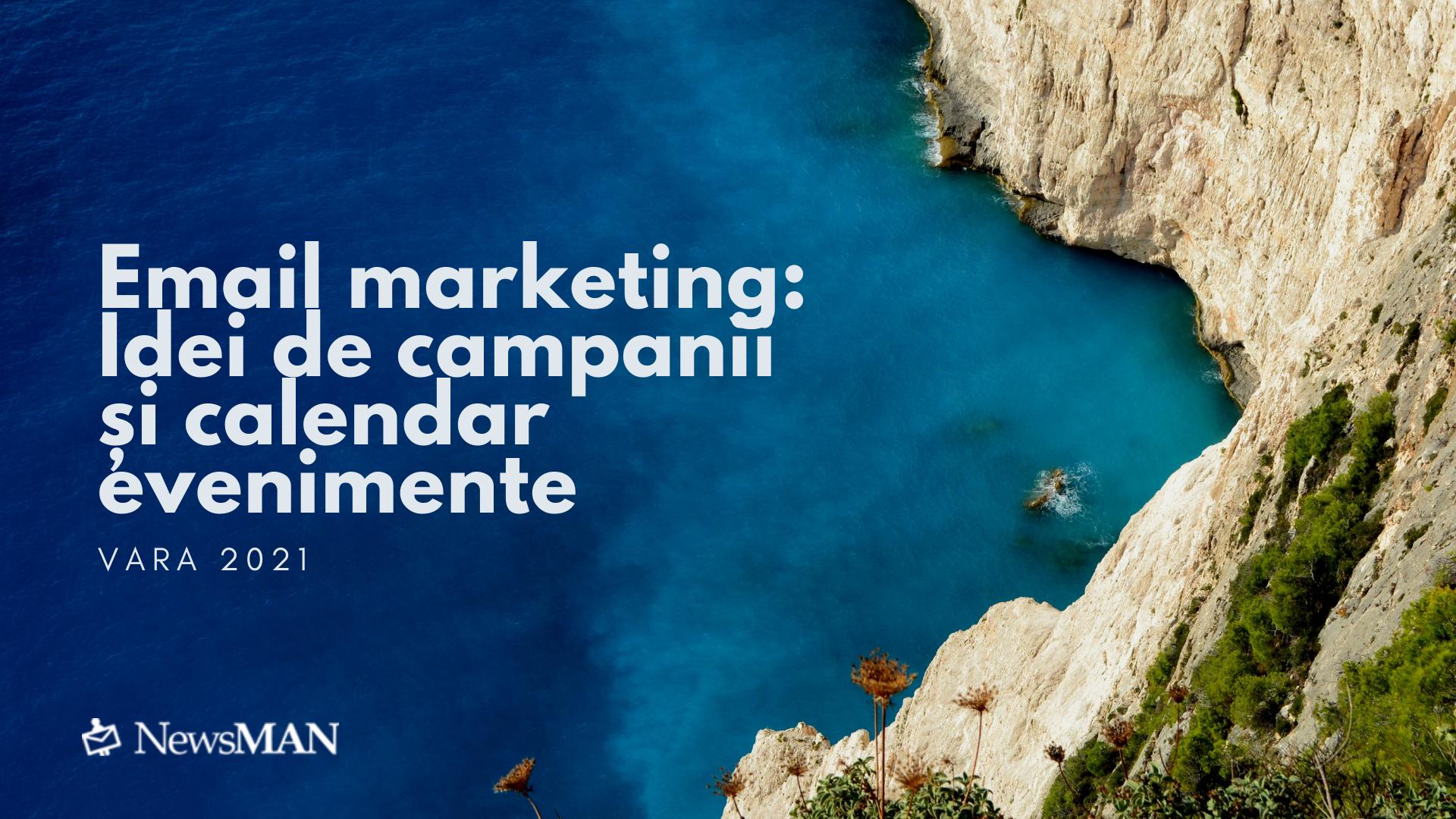 Email marketing de vara: idei de campanii si calendar evenimente