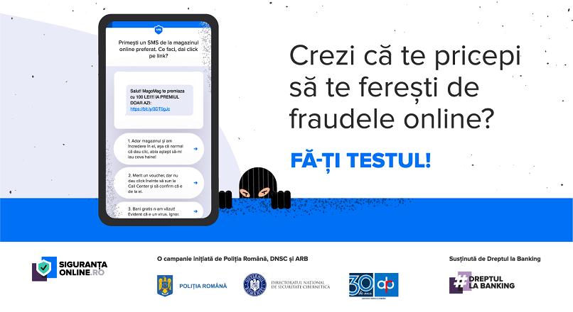 Stii sa te feresti de fraudele online? Fa-ti testul, pe sigurantaonline.ro!